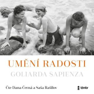 Umění radosti - Sapienza Goliarda [Audio-kniha ke stažení]